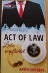 Act of Law – Liebe verpflichtet